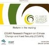 Reform in the making: CGIAR Research Program on Climate Change and Food Security (CCAFS)